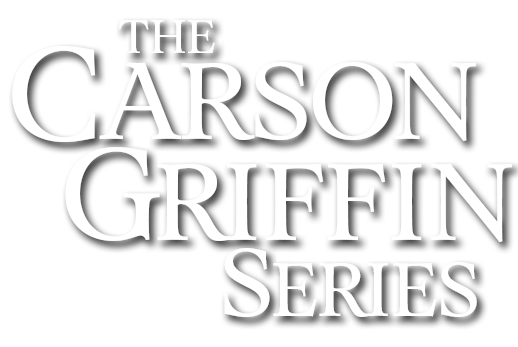 The Carson Griffin Series